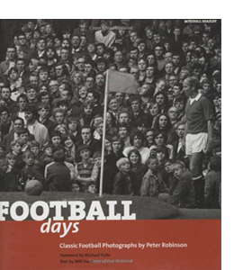 Football Days: Classic Football Photographs (HB)