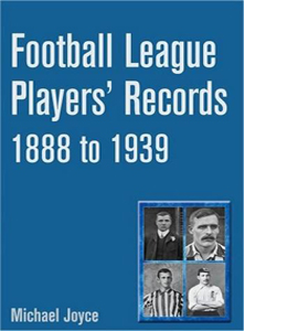 Football League Players' Records 1888-1939