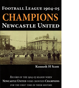 Football League 1904-05. Champions- Newcastle United. (HB)