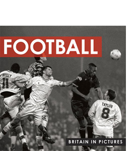 Football (Britain in Pictures)