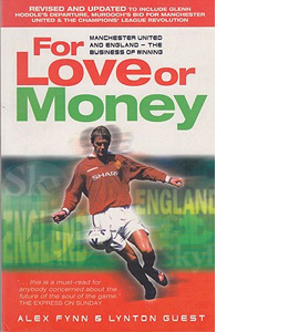 For Love Or Money: Manchester United and England - The Business