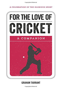 For the Love of Cricket: A Companion (HB)