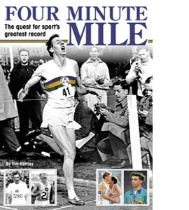 Four Minute Mile: The Quest for Sport's Greatest Record