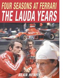 Four Seasons at Ferrari: The Lauda Years (HB)