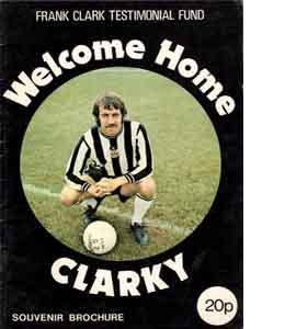 Frank Clark Newcastle v Sunderland Testimonial (Programme)