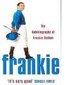 Frankie : The Autobiography Of Frankie Dettori