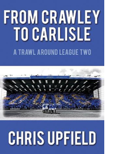 From Crawley to Carlisle