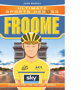 Froome: Cycling for the Yellow Jersey