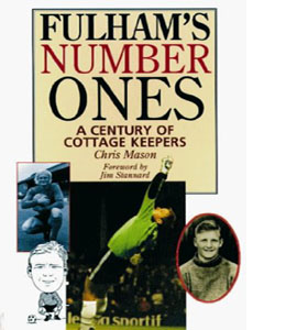 Fulham's Number Ones : A Century of Cottage Keepers