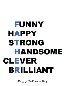 Funny, Happy, Strong, Handsome, Fathers Day (Greetings Card)