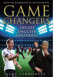 Game Changers: Inside English Football (HB)