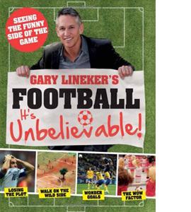 Gary Lineker's - Football: it's Unbelievable! (HB)
