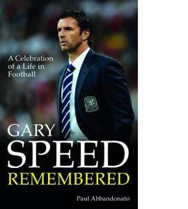 Gary Speed Remembered (HB)