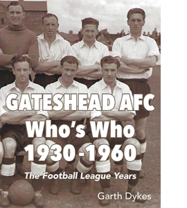 Gateshead AFC Who's Who 1930-1960