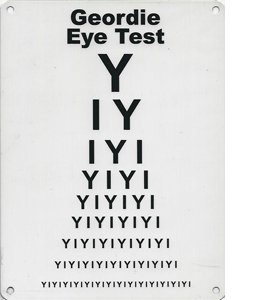 Geordie Eye Test Exclusive Design (Metal Sign)