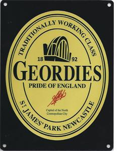 Geordies Pride Of England (Metal Sign)