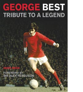 George Best: Tribute to a Legend (HB)