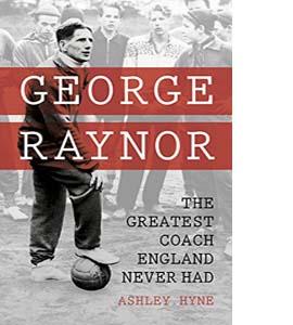 George Raynor