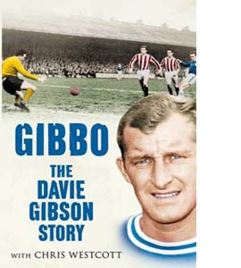 Gibbo: The Davie Gibson Story