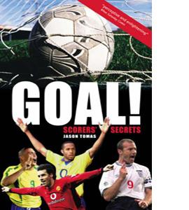 Goal!: Scorers' Secrets