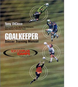 Goalkeeper: Soccer Training Manual