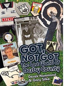 Got, Not Got: Derby County (HB)