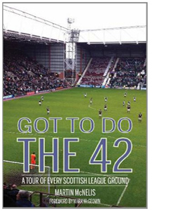 Got to Do the 42- A Tour of Every Scottish League Ground