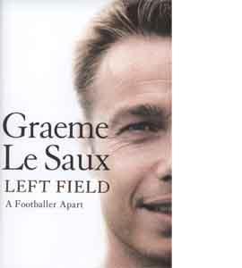 Graeme Le Saux - Left Field - A Footballer Apart (HB)