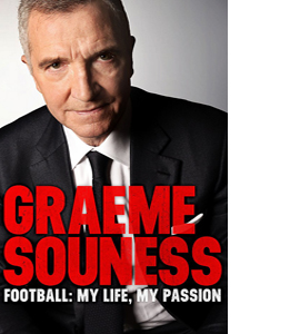 Graeme Souness: Football, My Life, My Passion