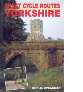 Great Cycle Routes: Yorkshire