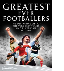 Greatest Ever Footballers (HB)