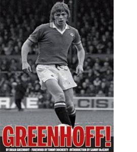 Greenhoff!  - Brian Greenhoff Autobiography (HB)