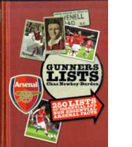 Gunners Lists : 250 Lists of Essential and Nonessential Arsenal