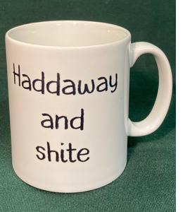Haddaway And Shite (Mug)