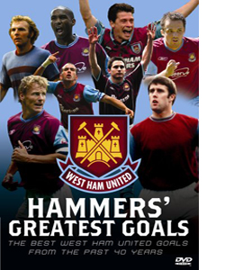 Hammers Greatest Goals - West Ham United