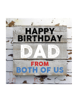 Happy Birthday Dad. From Both Of Us. (Greetings Card)