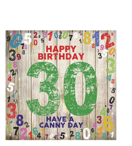 Happy Birthday- 30. Have A Canny Day. (Greetings Cards)