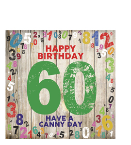 Happy Birthday- 60. Have A Canny Day (Greetings Cards).