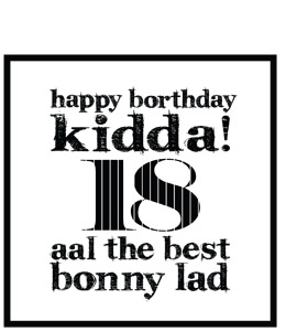 Happy Borthday Kidda ! 18 (Greeting Card)