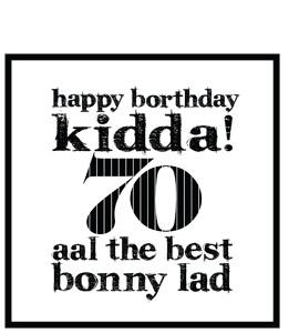 Happy Borthday Kidda ! 70 (Greeting Card)