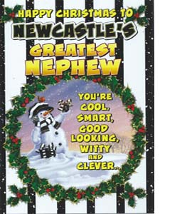 Happy Christmas to N'cles Greatest Nephew (Greeting Card)