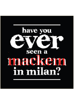 Have You Ever Seen a Mackem in Milan? (Greeting Card)