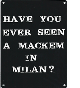 Have You Ever Seen A Mackem In Milan (Metal Sign)