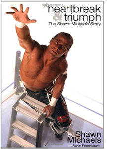 Heartbreak and Triumph: The Shawn Michaels Story