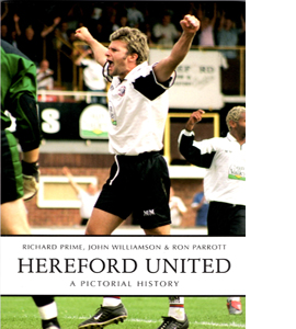Hereford United A Pictorial History