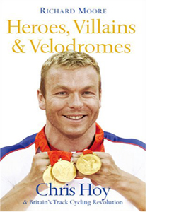 Heroes, Villains and Velodromes