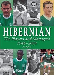 Hibernian : The Players 1946-2009 (HB)