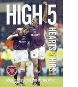 High 5 - Hearts 5 Hibs 1 (DVD)