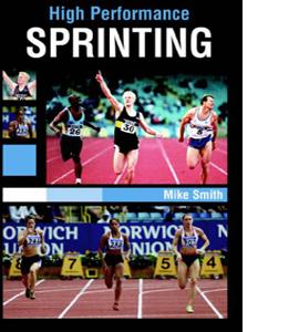 High Performance Sprinting