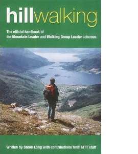 Hill Walking: The Official Handbook of the Mountain Leader and W
